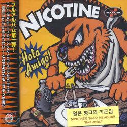 Nicotine - Hola Amigo!