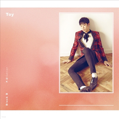 블락비 (Block.B) - Toy (CD+DVD) (피오 Edition)