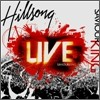 Saviour King : 2007 Hillsong Live Worship
