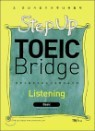 Step Up TOEIC Bridge Listening Basic