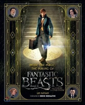 Inside the Magic: the Making of Fantastic Beasts and Where to Find Them (미국판)