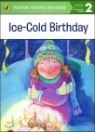 Penguin Young Readers Level 2 : Ice-Cold Birthday