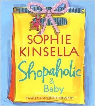 Shopaholic #5 : Shopaholic & Baby (Audio CD)