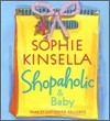 Shopaholic #5 : Shopaholic & Baby (Audio CD)
