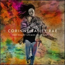 Corinne Bailey Rae (�ڸ� ���ϸ� ��) - The Heart Speaks In Whispers