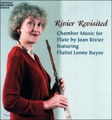 Leone Buyse 장 리비에 플루트 실내악 작품집 (Rivier Revisited - Chamber Music For Flute By Jean Rivier)