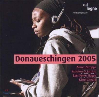도나우에싱겐 페스티벌 2005년 3집 - 마르코 스트로파 / 살바토레 시아리노 / 라르스 페테르 하겐 (Donaueschingen 2005 - Marco Stroppa, Salvatore Sciarrino, Lars Petter Hagen, Klaus Ospald)