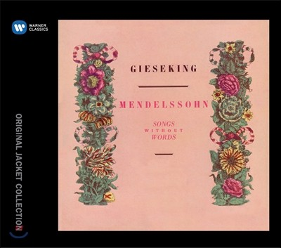 Walter Gieseking 발터 기제킹 - 멘델스존: 무언가집 (Mendelssohn: Songs without Words)