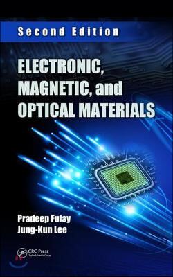Electronic, Magnetic, and Optical Materials, 2/E