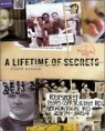 A Lifetime of Secrets : A PostSecret Book