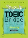 Step Up TOEIC Bridge Listening Intermediate