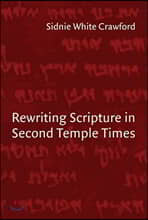 Rewriting Scripture in Second Temple Times