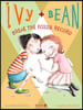 Ivy and Bean 3 : Break the Fossil Record