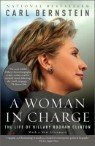 A Woman In Charge : The Life of Hillary Rodham Clinton