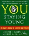 YOU Staying Young : The Owner's Manual for Extending Your Warranty