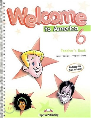Welcome to America 6 : Teacher's Book