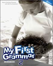 My First Grammar 2 : Workbook