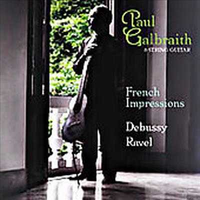 폴 갈브레이스 : 프랑스 인상파 작품집 (Paul Galbraith : French Impressions) - Paul Galbraith