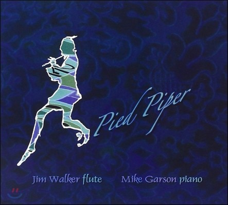 Mike Garson, Jim Walker (마이크 가슨, 짐 워커) - Pied Piper