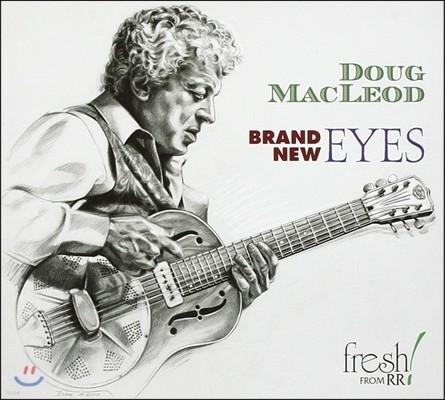 Doug Macleod (덕 맥클라우드) - Brand New Eyes