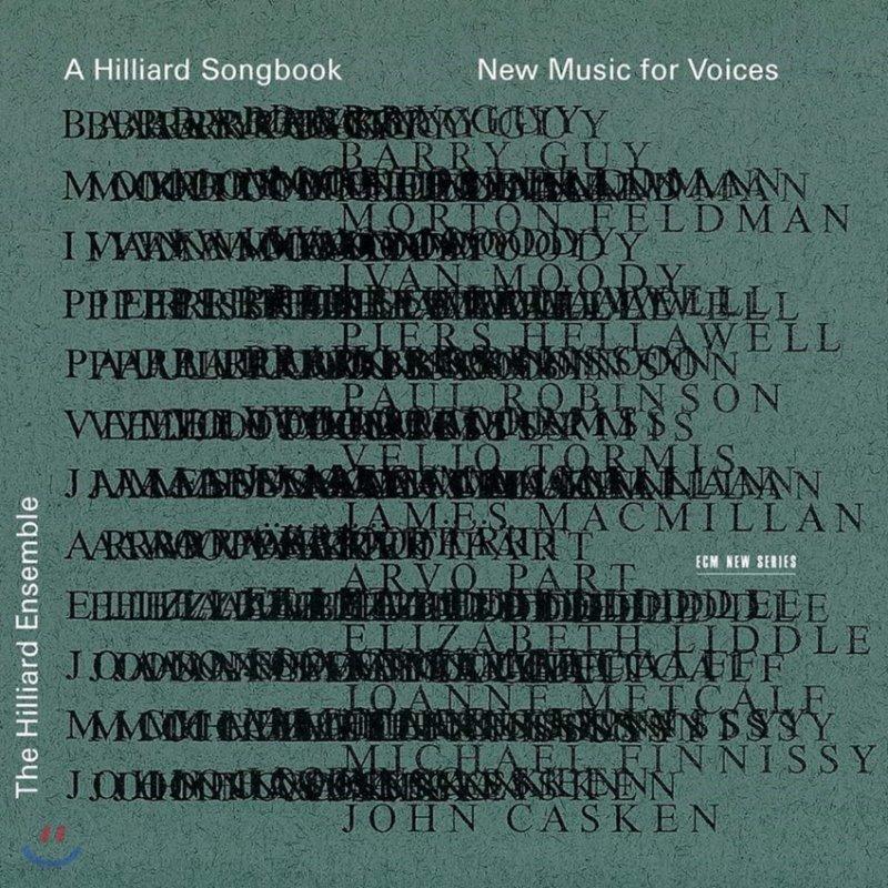 Hilliard Ensemble 힐리아드 송북 - 보컬을 위한 새로운 음악 (A Hilliard Songbook - New Music for Voices)