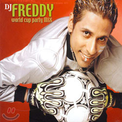 DJ Freddy - World Cup Party Mix