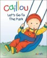 Caillou, Let's Go To The Park