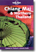 Chiang Mai and Northern Thailand (Lonely Planet Travel Guides)