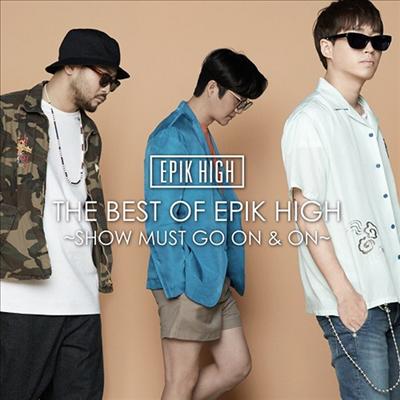 에픽하이 (Epik High) - The Best Of Epik High ~Show Must Go On & On~ (CD+DVD)