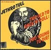 Jethro Tull (������ ��) - Too Old To Rock 'N' Roll: Too Young To Die! [Record Store Day ����]