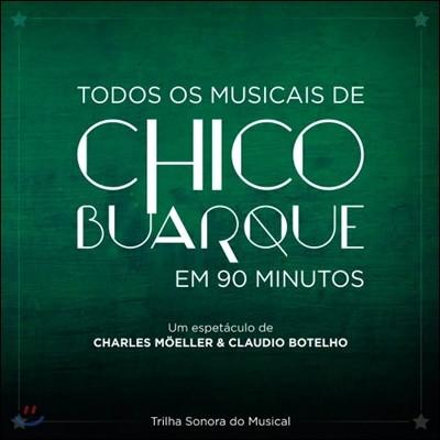 Todos Os Musicais De Chico Buarque Em 90 Minutos O.S.T (뮤지컬 '90분의 모든 음악은 쉬쿠 부아르키' 사운드트랙)