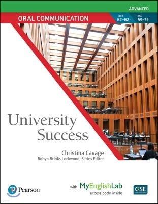 University Success Oral Communication Advanced, Student Book with Myenglishlab