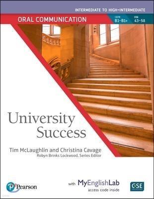 University Success Oral Communication Intermediate to High-Intermedate