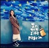 ��̳� �̴Ͼٹ� - In The Life Of Pilgrim