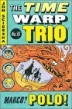 The Time Warp Trio #16 : Marco? Polo!