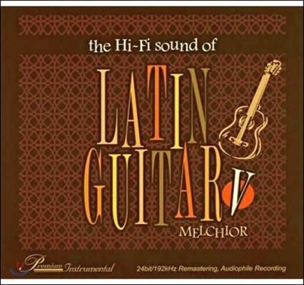라틴 기타의 하이파이 사운드 5집 (Melchior - The Hi-Fi Sound of Latin Guitar V)
