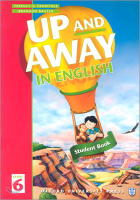 Up and Away in English 6 : Student Book