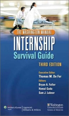 The Washington Manual Internship Survival Guide, 3/E