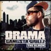 Drama - Gangsta Grillz The Album