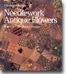 Needlework Antique Flowers (Paperback)
