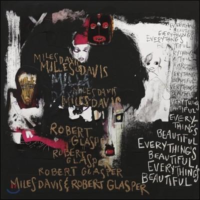 Miles Davis & Robert Glasper (마일스 데이비스, 로버트 글래스퍼) - Everything's Beautiful