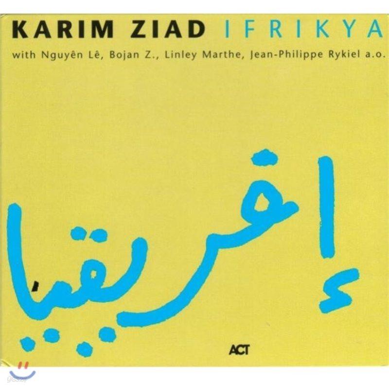 Karim Ziad (카림 지아드) - Ifrikya