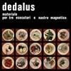 Dedalus (���罺) - Materiale per Tre Esecutori e Nastro Magnetico