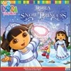 Dora the Explorer #27 : Dora Saves the Snow Princess