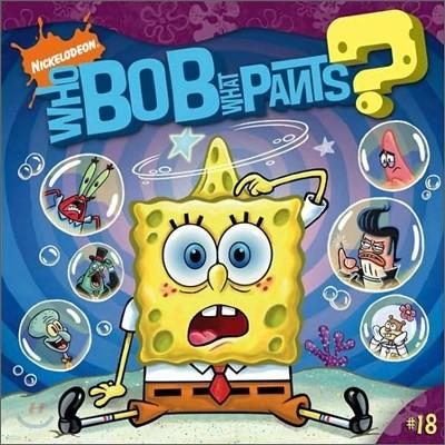 Spongebob Squarepants #18 : What Ever Happened to SpongeBob?