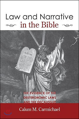 Law and Narrative in the Bible