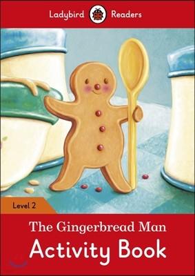 Ladybird Readers G-2 Activity Book The Gingerbread Man