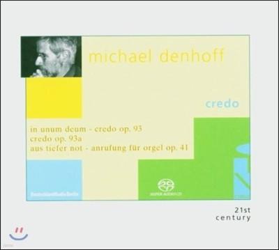 Irene Kurka 미하엘 덴호프: 크레도 - 하나이신 하느님을 믿사오니 외 (Michael Denhoff: Credo - In Unum Deum Op.93)