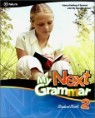 My Next Grammar 2 : Student Book