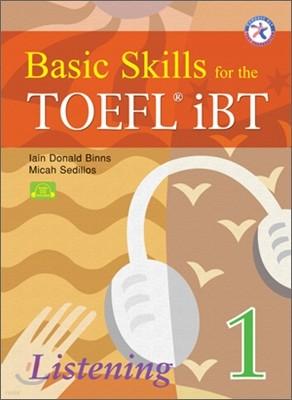 Basic Skills for the TOEFL iBT Listening 1